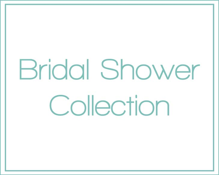 Bridal Shower Collection