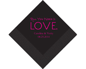 Personalised Printed Napkin - All you need is love-Personalised Napkins All you need is love, printed napkins all you need is love, printed serviette all you need is love, Personalised Napkins, Personalised Wedding Serviettes